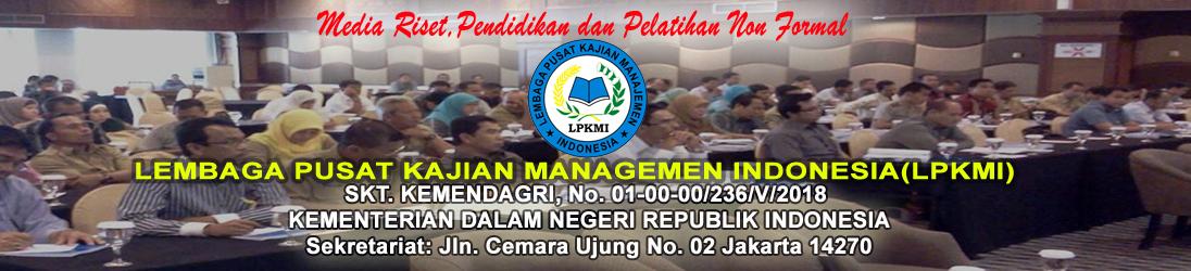 Lembaga Pusat Kajian Manajemen Indonesia